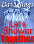 Dave Sings Shower Together mp3